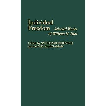 الحرية الفردية بتحديد أعمال وليام H. هوت التي هوت & حاء دبليو