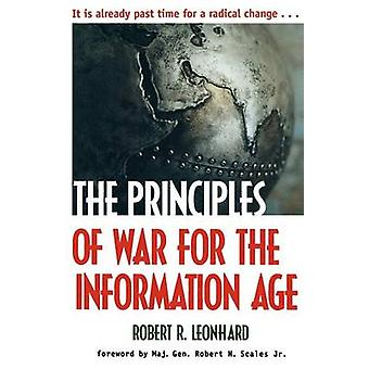 The Principles of War for the Information Age by Leonhard & Robert R.