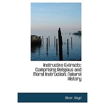 مقتطفات مفيدة تشمل التاريخ الطبيعي التعليم الديني والأخلاقي من بويد & أوليفر