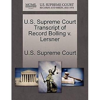 U.S. Supreme Court Transcript of Record Bolling v. Lersner by U.S. Supreme Court