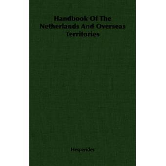 Handbok i Nederländerna och utomeuropeiska territorier av Hesperides