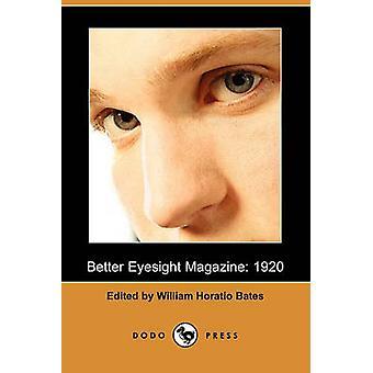 Better Eyesight Magazine 1920 Dodo Press by Bates & William Horatio