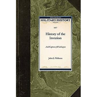History of the Invasion by John S. Williams