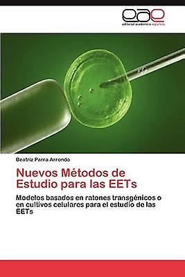 Nuevos Mtodos de Estudio para las EETs by Parra Arrondo Beatriz