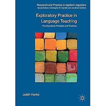 Exploratory Practice in�Language Teaching: Puzzling�About Principles and�Practices: 2016 (Research and�Practice in Applied�Linguistics)