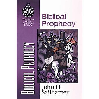 Biblisk profetia av John H. Sailhamer - 9780310500513 bok