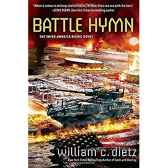 Battle Hymn by William C. Dietz - 9780425278741 Book