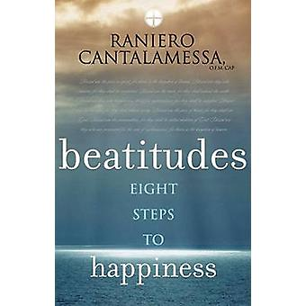 Beatitudes - Eight Steps to Happiness by Raniero Cantalamessa - 978086