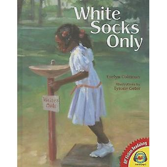 White Socks Only by Evelyn Coleman - 9781489623959 Book