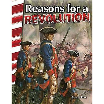 Reasons for a Revolution (America's Early Years) by Jennifer Overend