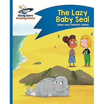 Reading Planet - The Lazy Baby Seal - Blue - Comet Street Kids by Adam