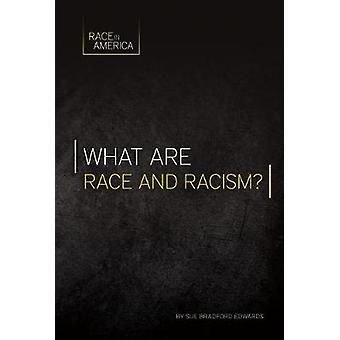 What Are Race and Racism? by Sue Bradford Edwards - 9781532110382 Book