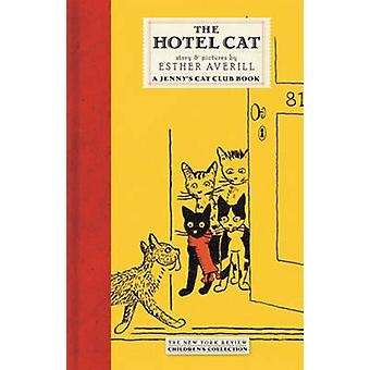 The Hotel Cat by Esther Averill - 9781590171592 Book