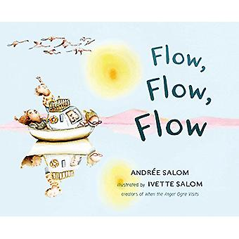 Flow - Flow - Flow by Andree Salom - 9781614293309 Book