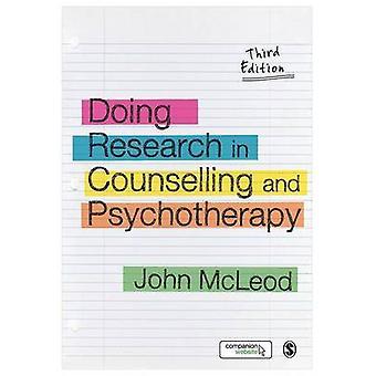 Forschen in der Beratung und Psychotherapie von John McLeod