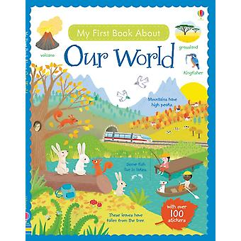 My First Book About Our World (My First Books) (Paperback) by Brooks Felicity Young Caroline Ferrero Mar