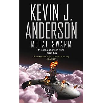 Metal Swarm (Saga of Seven Suns 6) (Paperback) by Anderson Kevin J.