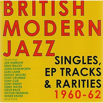 British Modern Jazz Singles, EP Tracks & - British Modern Jazz Singles EP Tracks & [CD] USA import