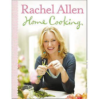 Home Cooking by Rachel Allen - 9780007259717 Book