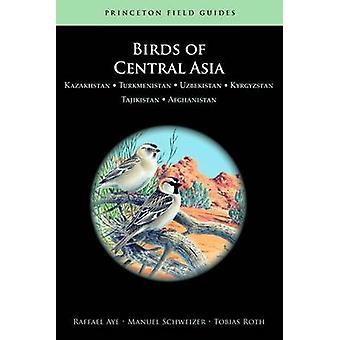 Birds of Central Asia - Kazakhstan - Turkmenistan - Uzbekistan - Kyrgy