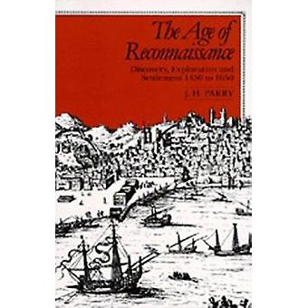 The Age of Reconnaissance - Discovery - Exploration and Settlement - 1