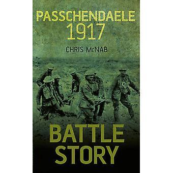 Slag bij verhaal Passendale 1917 door Chris McNab - 9780750960625 boek
