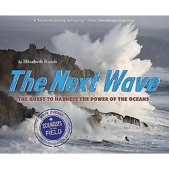 La prochaine vague - la quête d'exploiter la puissance des océans par la Ne
