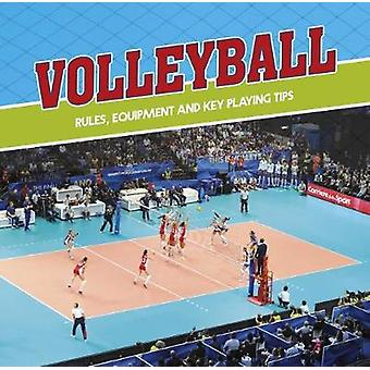 Volleyball - Rules - Equipment and Key Playing Tips by Volleyball - Rul