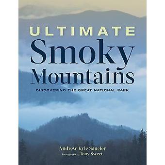 Ultimate Smoky Mountains - oppdaget flott nasjonalparken av Andr
