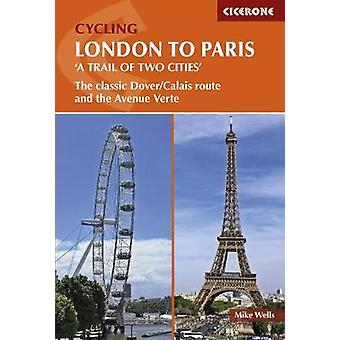 Cycling London to Paris - The classic Dover/Calais route and the Avenu