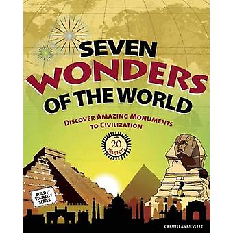 Seven Wonders of the World - Discover Amazing Monuments to Civilizatio