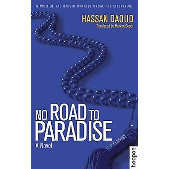 No Road to Paradise by Hassan Daoud - Iraq Chair in Arabic and Islami