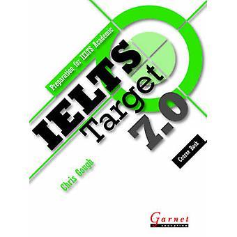 IELTS Target 7.0 by Chris Gough - 9781908614919 Book