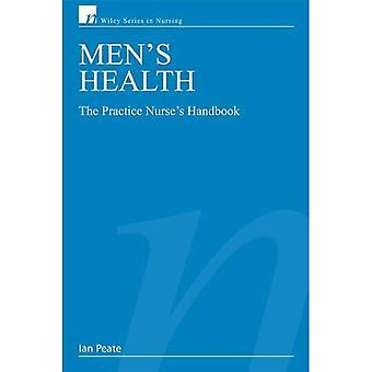 Men's Health: The Practice Nurses Handbook (Wiley Series in Nursing)