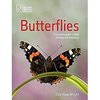 Butterflies: A Complete Guide to Their Biology and Behaviour