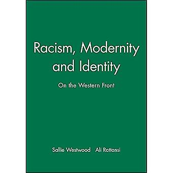 Racism, Modernity And Identity
