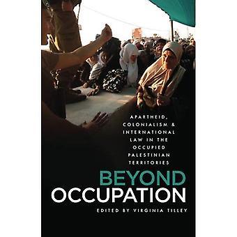 Beyond yrke: Apartheid, kolonialism och folkrätten i de ockuperade palestinska territorierna