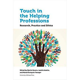 Tryck på hjälpande yrken: forskning, praktik och etik (hälsa och samhälle)