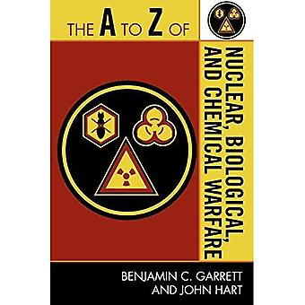 The A to Z of Nuclear, Biological and Chemical Warfare (A to Z Guides