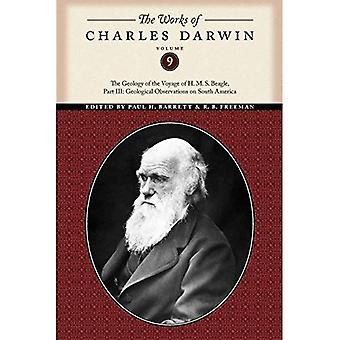 Las obras de Charles Darwin, volumen 9: la geología del viaje del H. M. S. Beagle, parte III: observaciones geológicas en Sudamérica
