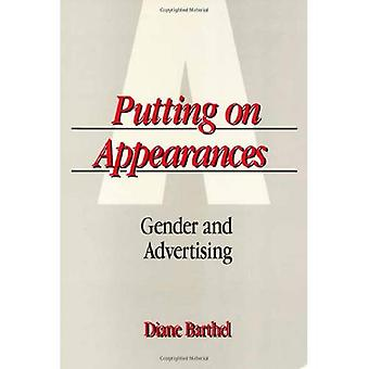 Putting on Appearances: Gender and Advertising