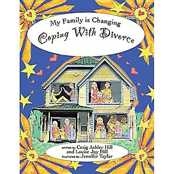 Coping with Divorce (My Family is Changing)