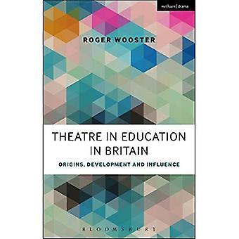 Theatre in Education in Britain (Methuen Drama)