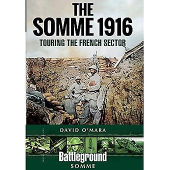 The Somme 1916: Touring the French Sector (Paperback)
