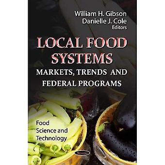 LOCAL FOOD SYSTEMS (Food Science and Technology: Agriculture Issues and Policies)