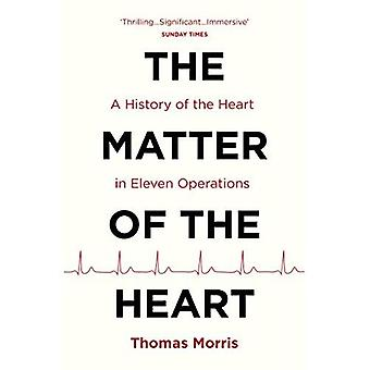 The Matter of the Heart