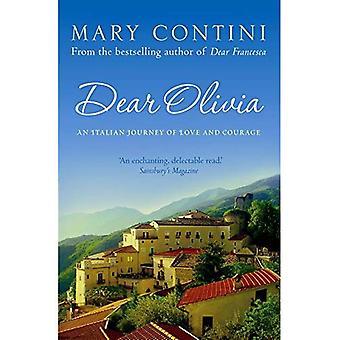 Chère Olivia: Un voyage en Italie d'amour et de la perte