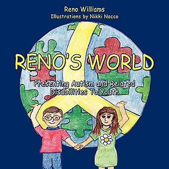 Reno's World, Presenting Autism and Related Disabilities To Youth