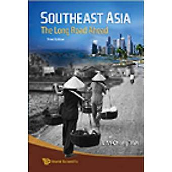 Southeast Asia: The Long Road Ahead (Paperback)