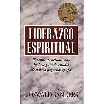 Liderazgo espiritual: Ed. Revisada: Spiritual Leadership